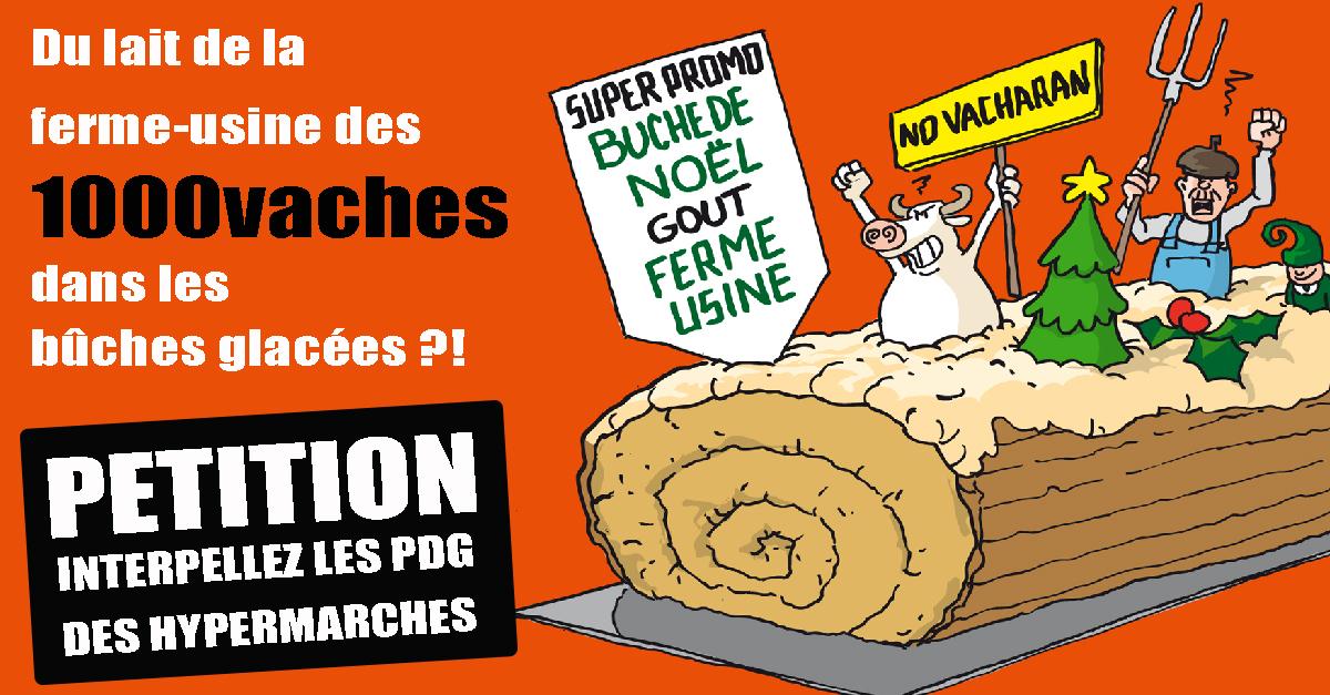 Illsutrtion : Fermes-usines - Non aux buches de Noël au lait des 1000 vaches !